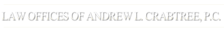 Law Offices of  Andrew L. Crabtree, P.C.